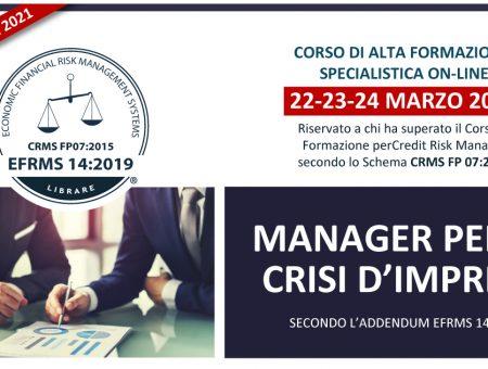 22-23-24 Marzo 2021 Corso On-line per Manager per la Crisi d'Impresa