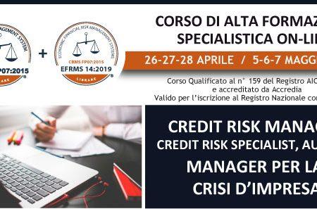 Aprile- Maggio 2021, nuovo Corso di Alta Formazione in Credit Risk Management e Crisi d'Impresa