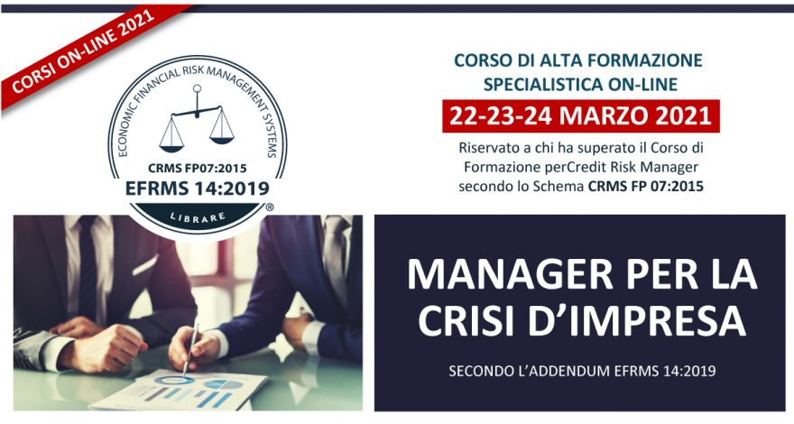 Corso Credit Risk Management e Crisi d'Impresa ON-LINE 2021