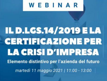 """Webinar """"Il D.Lgs.14/2019 e la Certificazione per la Crisi d'Impresa"""""""