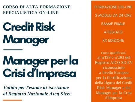 Settembre 2021, XX edizione del Corso di Alta Formazione Specialistica on-line in Credit Risk Management e Crisi d'Impresa
